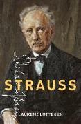 Cover-Bild zu Strauss von Lutteken, Laurenz (Professor and Chair of Musicology, Professor and Chair of Musicology, University of Zurich)