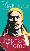 Cover-Bild zu Thome, Stephan: Gott der Barbaren