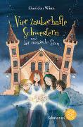 Cover-Bild zu Winn, Sheridan: Vier zauberhafte Schwestern und der magische Stein