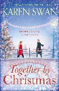 Cover-Bild zu Swan, Karen: Together by Christmas