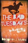 Cover-Bild zu Myers, Benjamin: The Bad Tuesdays