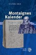 Cover-Bild zu Adam, Wolfgang: Montaignes Kalender