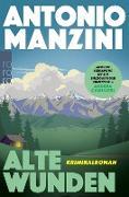 Cover-Bild zu Manzini, Antonio: Alte Wunden (eBook)