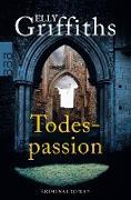 Cover-Bild zu Griffiths, Elly: Todespassion (eBook)