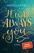 Cover-Bild zu Hotel, Nikola: It was always you (eBook)