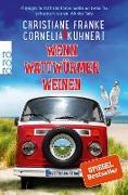 Cover-Bild zu Franke, Christiane: Wenn Wattwürmer weinen (eBook)