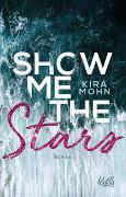 Cover-Bild zu Mohn, Kira: Show me the Stars