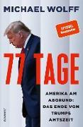Cover-Bild zu Wolff, Michael: 77 Tage (eBook)