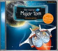 Cover-Bild zu Flessner, Bernd: Der kleine Major Tom. Hörspiel 4: Kometengefahr