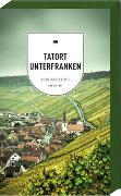 Cover-Bild zu Bronnenmeyer, Veit: Tatort Unterfranken