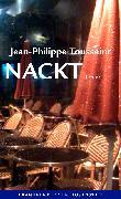 Cover-Bild zu Toussaint, Jean-Philippe: Nackt (eBook)