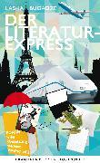 Cover-Bild zu Bugadze, Lasha: Der Literaturexpress (eBook)