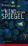 Cover-Bild zu Martini, Thomas: Das Kind mit dem Spiegel (eBook)