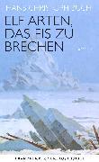 Cover-Bild zu Buch, Hans Christoph: Elf Arten, das Eis zu brechen (eBook)