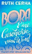 Cover-Bild zu Cerha, Ruth: Bora (eBook)