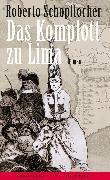 Cover-Bild zu Schopflocher, Roberto: Das Komplott zu Lima (eBook)