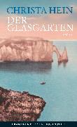 Cover-Bild zu Hein, Christa: Der Glasgarten (eBook)