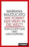 Cover-Bild zu Wie kommt der Wert in die Welt? von Mazzucato, Mariana