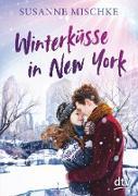 Cover-Bild zu Mischke, Susanne: Winterküsse in New York (eBook)