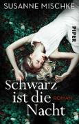 Cover-Bild zu Mischke, Susanne: Schwarz ist die Nacht (eBook)