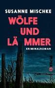 Cover-Bild zu Mischke, Susanne: Wölfe und Lämmer (eBook)