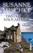 Cover-Bild zu Mischke, Susanne: Das dunkle Haus am Meer (eBook)