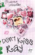 Cover-Bild zu Mischke, Susanne: Don't Kiss Ray (eBook)