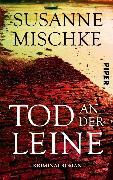 Cover-Bild zu Mischke, Susanne: Tod an der Leine (eBook)