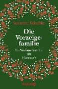 Cover-Bild zu Mischke, Susanne: Die Vorzeigefamilie (eBook)