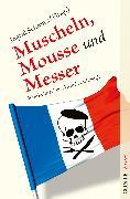 Cover-Bild zu Mischke, Susanne: Muscheln, Mousse und Messer (eBook)