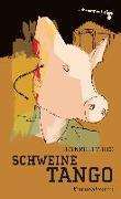 Cover-Bild zu Thies, Heinrich: Schweinetango (eBook)