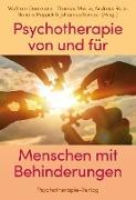 Cover-Bild zu Dorrmann, Wolfram (Hrsg.): Psychotherapie von und für Menschen mit Behinderung (eBook)