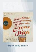 Cover-Bild zu Díaz, Junot: Das kurze wundersame Leben des Oscar Wao (DAISY Edition)