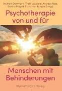 Cover-Bild zu Dorrmann, Wolfram (Hrsg.): Psychotherapie von und für Menschen mit Behinderung