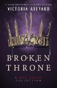 Cover-Bild zu Aveyard, Victoria: Broken Throne: A Red Queen Collection