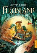 Cover-Bild zu Frixe, Katja: Fuchsland