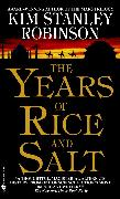 Cover-Bild zu Robinson, Kim Stanley: The Years of Rice and Salt