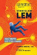 Cover-Bild zu Lem, Stanislaw: The Truth and Other Stories