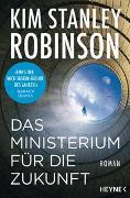 Cover-Bild zu Robinson, Kim Stanley: Das Ministerium für die Zukunft