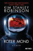 Cover-Bild zu Robinson, Kim Stanley: Roter Mond