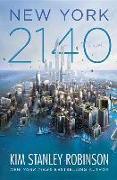 Cover-Bild zu Robinson, Kim Stanley: New York 2140