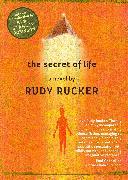 Cover-Bild zu Rucker, Rudy: The Secret of Life