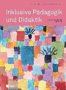 Cover-Bild zu Kunz, André: Inklusive Pädagogik und Didaktik (E-Book, Neuauflage) (eBook)