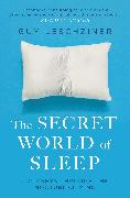 Cover-Bild zu The Secret World of Sleep