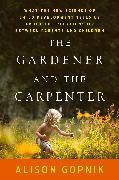 Cover-Bild zu eBook The Gardener and the Carpenter