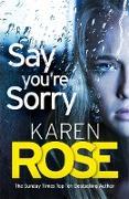 Cover-Bild zu eBook Say You're Sorry (The Sacramento Series Book 1)