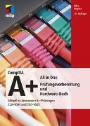 Cover-Bild zu CompTIA A+ Prüfungsvorbereitung ALL IN ONE