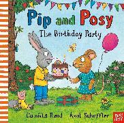Cover-Bild zu Reid, Camilla: Pip and Posy: The Birthday Party