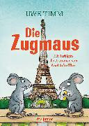Cover-Bild zu Timm, Uwe: Die Zugmaus