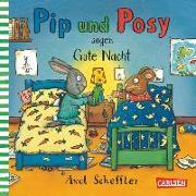 Cover-Bild zu Crow, Nosy (Text von): Pip und Posy sagen Gute Nacht
